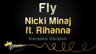Nicki Minaj ft. Rihanna - Fly (Karaoke Version)