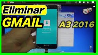 ELIMINAR CUENTA GMAIL  🙉 Samsung  Galaxy A3 2016