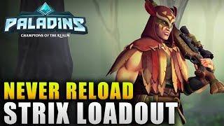 "Paladins Loadout Guide ""Strix Never Reload Loadout"" Paladins Strix Guide"