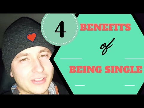 4 Benefits Of Being Single- Love It! (are you single?)