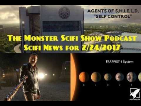 The Monster Scifi Show Podcast - Scifi News for 2/24/2017