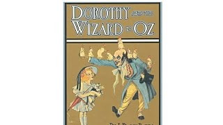Ch. 18 Dorothy and the Wizard in Oz - by L. Frank Baum