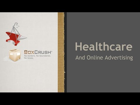 BoxCrush Healthcare and Online Advertising