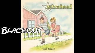 Zebrahead - Blackout (Full song and lyrics)