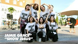 "[CCD 워십] MIC (Motion In Christ) - Jamie Grace ""Show Jesus"" @MnT 2014"