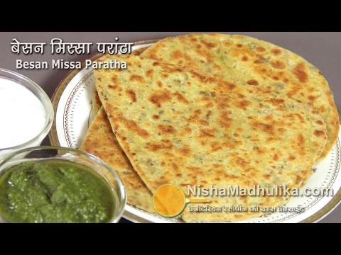 Masala Missi Paratha  - Besan Masala Paratha - Besan Mixed Masala Paratha