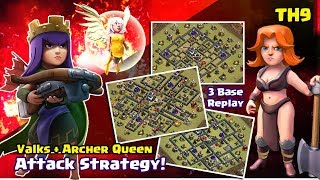 Archer Queen Walk Attack Strategy + Valkyrie| TH9 War Attack Strategy | Clash of Clans