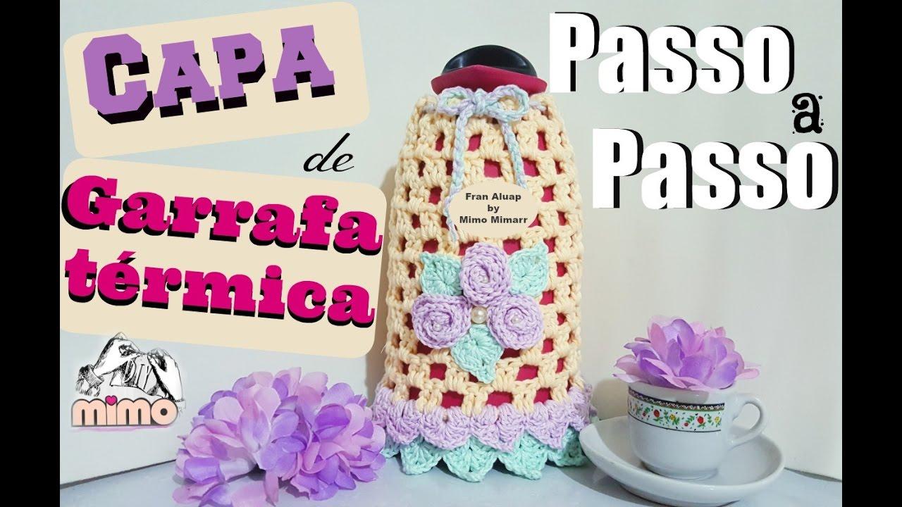 💗PASSO A PASSO CAPA de GARRAFA TÉRMICA - CROCHÊ - YouTube 49bec7913b6