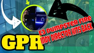 GPR – E3 dumpster fire and Indy Director jumps rails