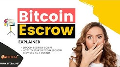 Bitcoin Escrow Script | How Bitcoin Escrow Works