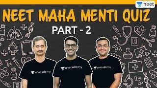 NEET: Maha Menti Quiz - 2 | Menti Meter Quiz | Physics | Chemistry | Biology | Unacademy NEET