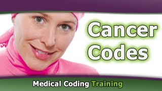 Medical Coding Training: Cancer Codes & ICD 9