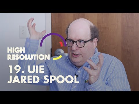 #19: UX master, Jared Spool, evolves our thinking on design maturity and product vision - YouTube