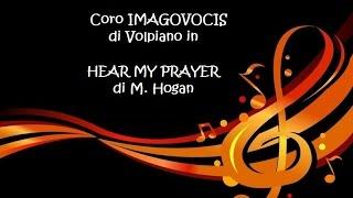 HEAR MY PRAYER - M.Hogan - IMAGOVOCIS di Volpiano -