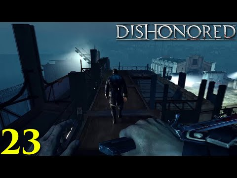 Dishonored [Part 23 | Back To The Tower] *PC 1080p 60fps*