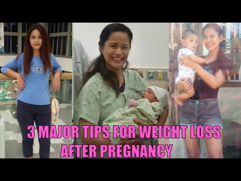 3 MAJOR TIPS FOR WEIGHT LOSS AFTER PREGNANCY