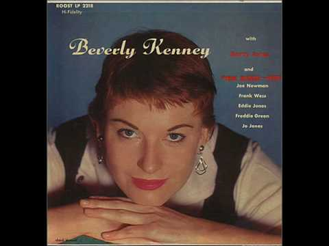 Beverly Kenney - The More I See You