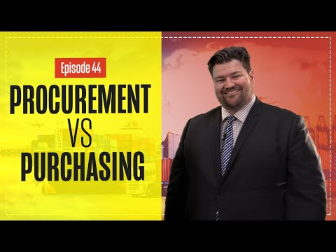 What is Procurement v Purchasing