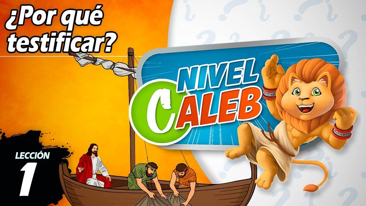 ¿Por qué testificar?   Lección 1   Nivel Caleb   Preguntas de la Biblia