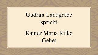 "Video Rainer Maria Rilke ""Gebet"" (1898) download MP3, 3GP, MP4, WEBM, AVI, FLV Agustus 2017"