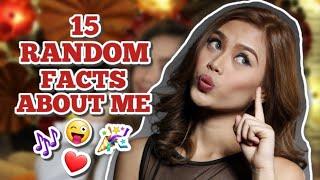 15 RANDOM FACTS ABOUT ME | Geca Morales