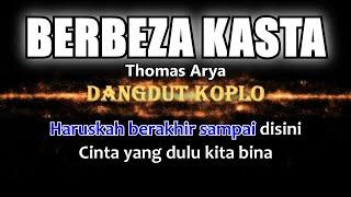 BERBEZA KASTA - Karaoke dangdut koplo (COVER) KORG Pa3X