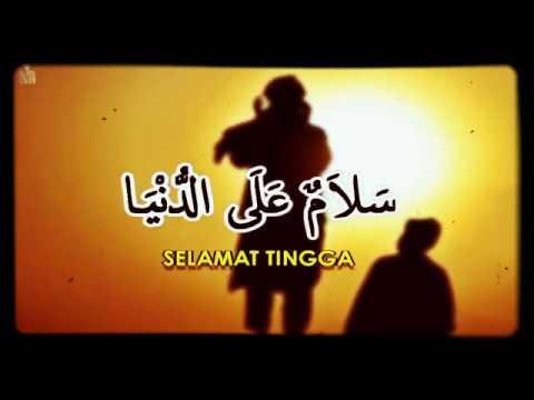 Adam Ali Harmony Band-سلام على الدنيا Selamat tinggal dunia,goodbye world,Salamun alad Dunnia Malay