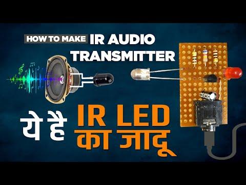ये है IR का जादू | How to make IR audio transmitter