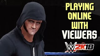 WWE 2K18: PLAYING ONLINE with Viewers (IS THIS GAME BORING?)