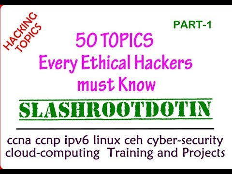 Things that every ethical hackers must know about