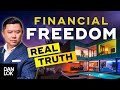 - What No One Tells You About Financial Freedom...