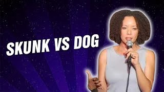 Skunk VS Dog (Stand Up Comedy)