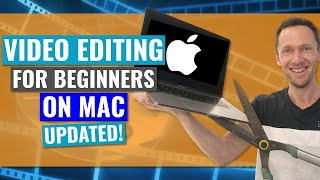Video Editing for BEGINNERS on MAC (Updated Tutorial!)