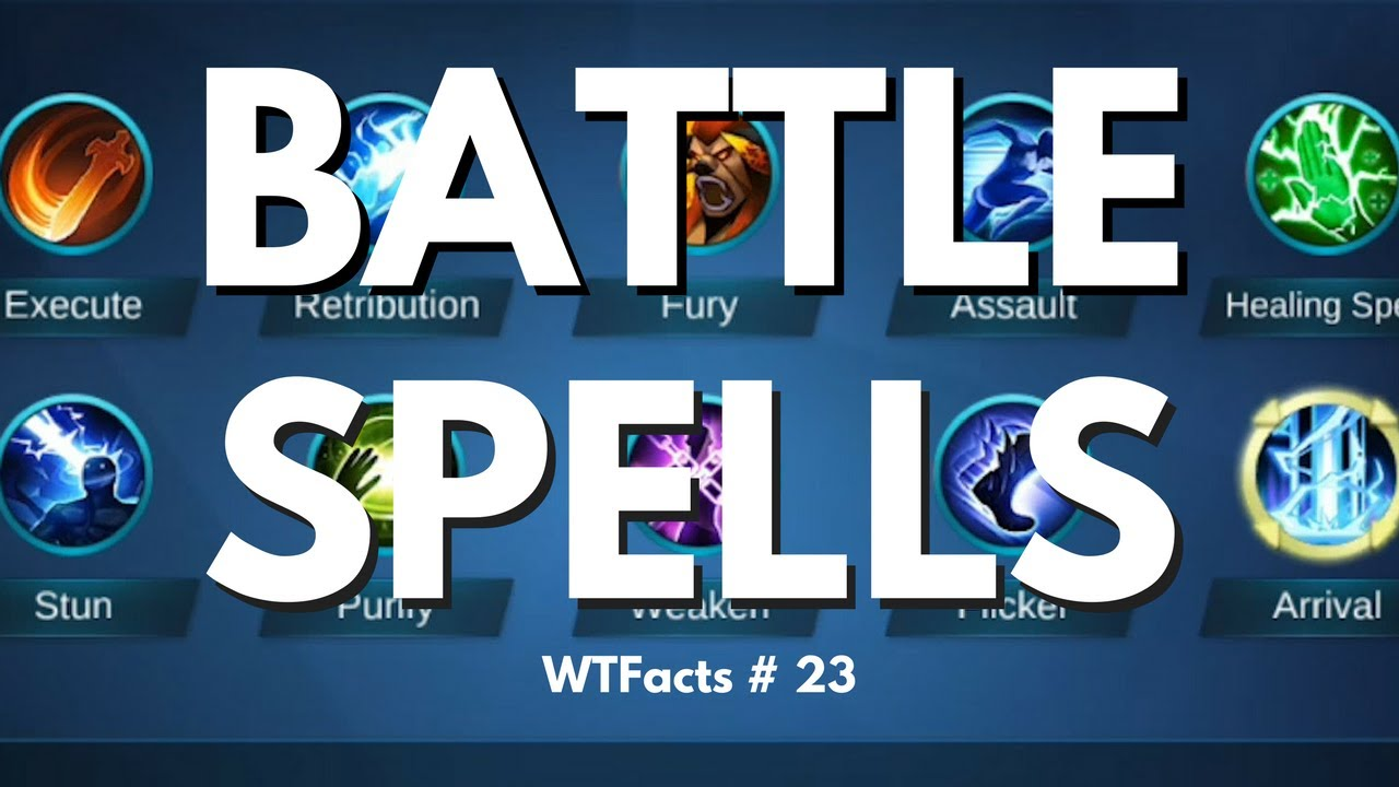BATTLE SPELLS INFO COMPILATION   WTFacts # 23   Mobile Legends ...