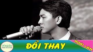 Đổi Thay - Hoài Lâm [MV HD]