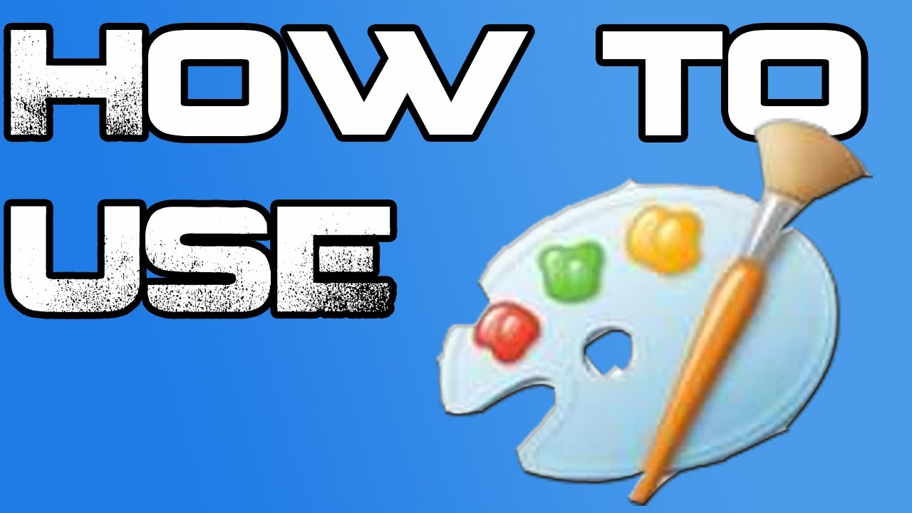 How to use microsoft paint youtube.