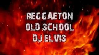 Video Dj ELVIS OLD SCHOOL REGGAETON MIX UNDERGROUND CLASICOS - RANCHITO download MP3, 3GP, MP4, WEBM, AVI, FLV Desember 2017