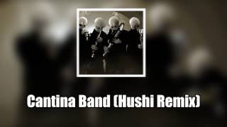 Cantina Band (Hushi Remix) - Hardstyle