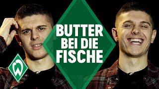 Milot Rashica - Butter bei die Fische | SV Werder Bremen