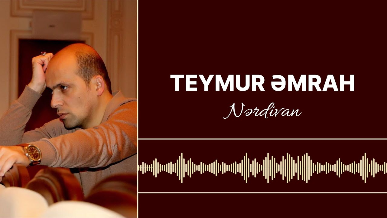 Teymur Emrah-Geceler bulaq basi(Mus:Elza İbrahimova,Söz:Baxtiyar Vahabzada)