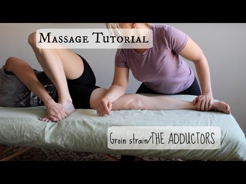 Massage Tutorial: GROIN STRAIN/THE ADDUCTORS