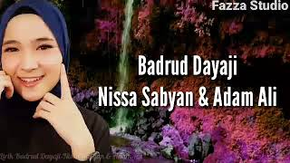 Download BADRUD DAYAJI - NISSA SABYAN & ADAM ALI [ Lirik ]