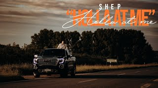 Shep - Holla At Me (Official Video)
