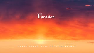Envision (2021) Estas Tonne feat. Zola Dubnikova