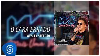 Baixar Wesley Safadão - O Cara Errado (WS Mais Uma Vez) [Áudio Oficial]