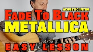 Gambar cover Metallica Fade To Black Easy Guitar Lesson