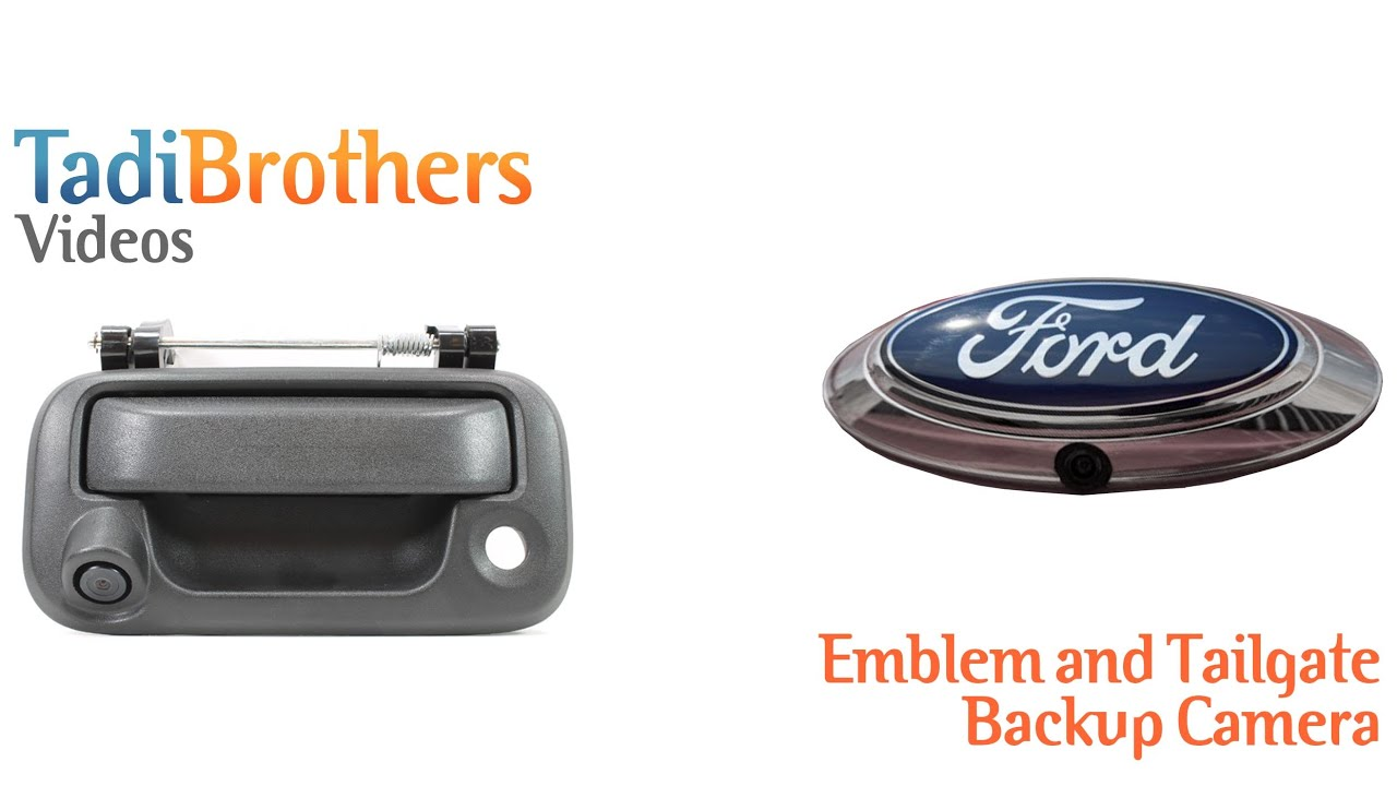 Tailgate And Emblem Backup Camera Systems From Www Tadibrothers