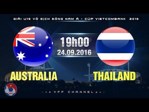 AUSTRALIA VS THAILAND - U19 ĐNA CÚP VIETCOMBANK 2016 | FULL