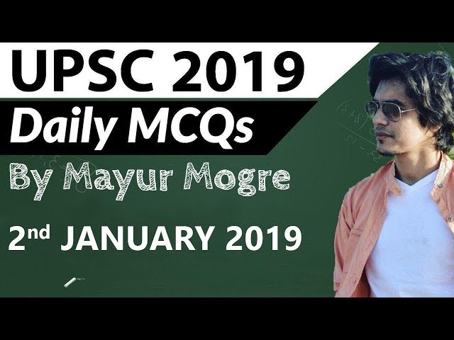 UPSC 2019 Preparation – 2 January 2019 Daily Current Affairs for UPSC / IAS 2019