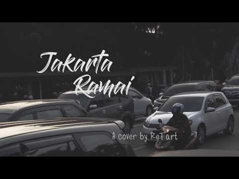Maudy Ayunda - Jakarta Ramai || COVER by ReTart